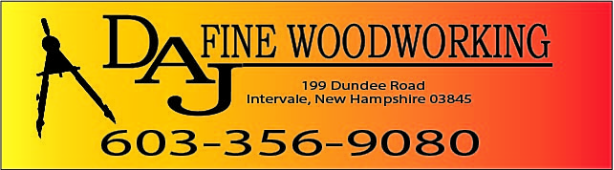 DAJ Fine Woodworking <br />603-356-9080